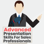 Advanced Presentation Skills for Sales Professionals
