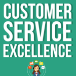 Customer Service Excellence - Infographic