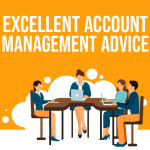 Excellent Account Management Advice