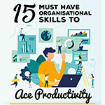 15 Must-Have Organisational Skills to ACE Productivity