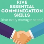 Five Essential Communication Skills (that every manager needs)