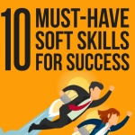 Ten Must-Have Soft Skills for Success
