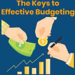 The Keys to Effective Budgeting