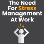 The Need for Stress Management at Work