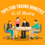 Tips for Taking Minutes in a Meeting